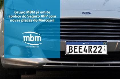 Grupo MBM já emite apólice do Seguro APP com novas placas do Mercosul